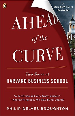 Ahead of the Curve By Broughton, Philip Delves